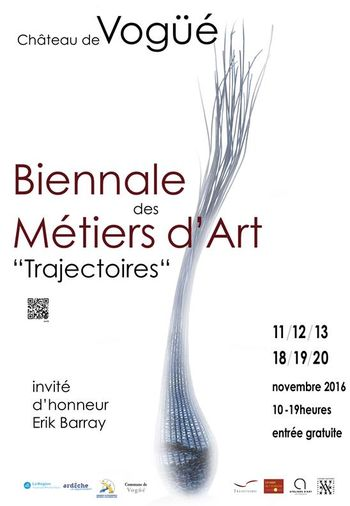 Trajectoires et Vivante Ardèche vous convient à la 2e Biennale des métiers d'art qui réunit cette année quarante-cinq participants au Château de Vogüé les 11, 12, 13, 18, 19 et 20 novembre 2016